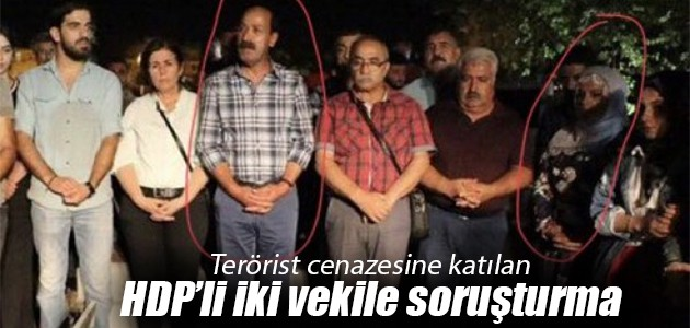 Terörist cenazesine katılan HDP'li iki vekile soruşturma